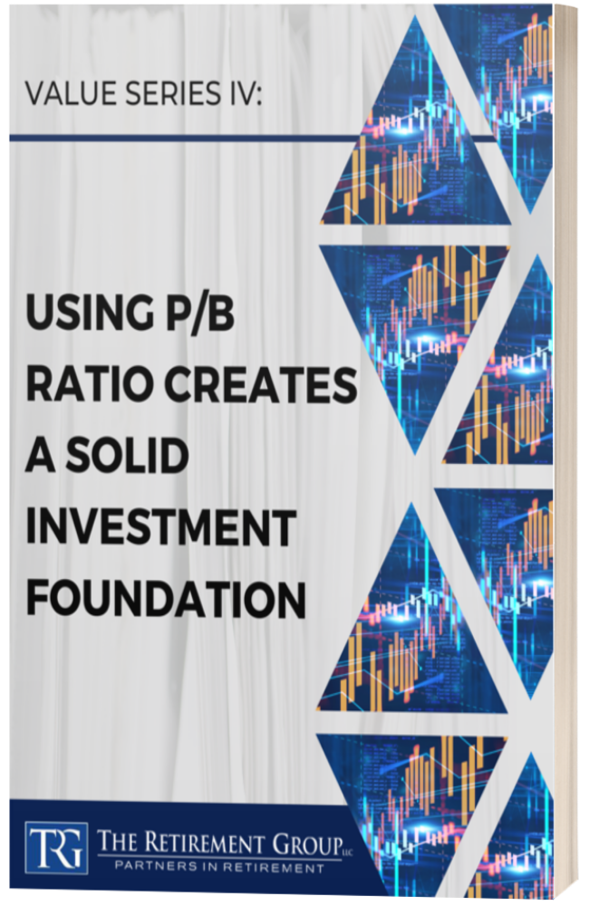 Value Series IV: Using P-B Ratio Creates a Solid Investment Foundation